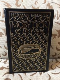Moby Dick or the whale by Herman Melville -- 赫尔曼 梅尔维尔《白鲸记》Easton press collector's edition 真皮装祯 书口三面刷金