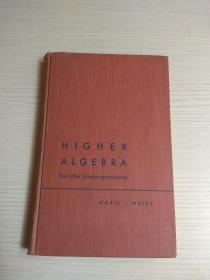 Higher Algebra(1949年印 精装)