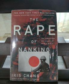 The Rape of Nanking:The Forgotten Holocaust of World War II