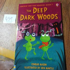 TE DEEP DARK WoODS      USBORNE VERY FIRST READING: BOOK 7