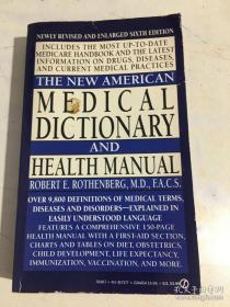THE NEW AMERICAN MEDICAL DICTIONARY AND HEALTH MANUAL