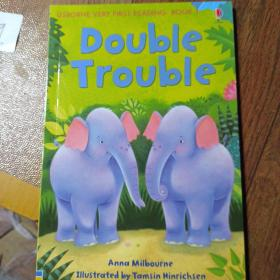 Double Trouble     USBORNE VERY FIRST READING: BOOK 1