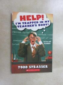 英文书; I ' M  TRAPPED  IN  MY  TEACHER'S  BODY!  STRASSER  共115页   详见图片