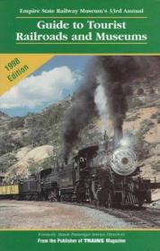 Guide to Tourist Railroads and Museums: 1998 (Railroad Reference Series)-旅游铁路和博物馆指南:1998(铁路参考系列)
