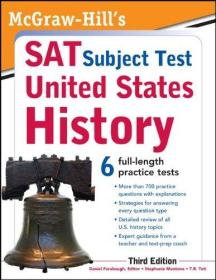 McGraw-Hills SAT Subject Test United States History, 3rd Edition (McGraw-Hills SAT U.S. History)-McGraw Hills SAT美国历史专题测试,第3版(McGraw Hills SAT美国历史)