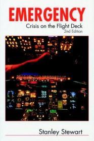 Emergency! Crisis on the Flight Deck, Second Edition-紧急情况!飞行甲板上的危机,第二版