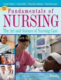 Fundamentals of Nursing: The Art and Science of Nursing Care (Fundamentals of Nursing: The Art & Science of Nursing Care)-护理学基础:护理学的艺术与科学。。。