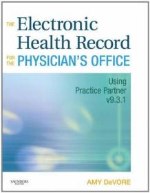 The Electronic Health Record for the Physicians Office-医生电子健康记录办公室