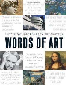 Words of Art: Inspiring Quotes from the Masters-艺术之言:大师的感人语录