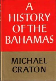 B000JN852I A History of the Bahamas-B000JN852I巴哈马历史