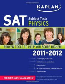 Kaplan SAT Subject Test Physics 2011-2012 (Kaplan SAT Subject Tests: Physics)-2011-2012年Kaplan SAT主题测试物理(Kaplan SAT主题测试:物理)