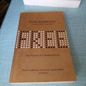 Free:The Future of a Radical Price
