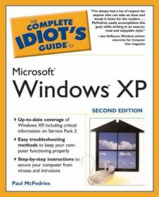 The Complete Idiots Guide to Microsoft Windows XP, 2nd Edition-微软Windows XP第二版傻瓜指南