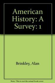 American History: A Survey, Vol. 1: To 1877-美国历史:调查,第一卷:到1877年