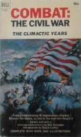 B000I8QY04 Combat: The Civil War The Climatic Years-B000I8QY04战斗:内战气候年