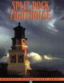 Split Rock Lighthouse (Minnesota Historic Site Pamphlets)-分裂岩石灯塔(明尼苏达州历史遗址小册子)
