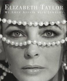 B000C4SO5C Elizabeth Taylor: My Love Affair with Jewelry-伊丽莎白·泰勒:我对珠宝的喜爱