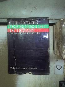 THE  SHORTER  OXFORD ENGLISH  DICTIONARY  VOLUME  1 简明牛津英语词典  第一卷
