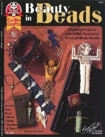 Beauty in Beads: Stunning Projects With TOHO Treasures Seed And Bugle Beads (Design Originals) Create Your Own Divas, Dolls, Goddesses and More!-美丽的珠子:惊人的项目与东河宝藏种子和号角珠(设计原件)。。。