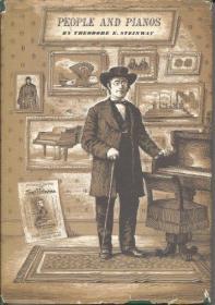 B0007DQHRA People and pianos,: A century of service to music, Steinway & Sons, New York, 1853-1953-B0007DQHRA《人与钢琴》,《为音乐服务的世纪》,斯坦威父子公司,纽约,1853-1953年