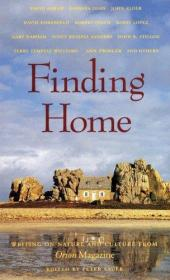 Finding Home: Writing on Nature and Culture from Orion Magazine-寻找家园:猎户座杂志的自然与文化写作