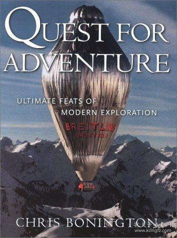 Quest for Adventure: Ultimate Feats of Modern Exploration-探险之旅:现代探险的终极壮举