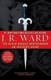B002VKKKHK The Black Dagger Brotherhood: An Insiders Guide [Paperback]-B002VKKKHK黑匕首兄弟会:内部指南[平装本]