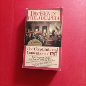 The Decision in Philadelphia: The Constitutional Convention of 1787