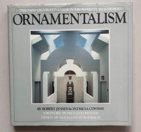 Ornamentalism: The New Decorativeness in Architecture & Design