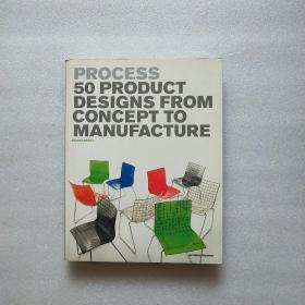 Process 2nd Edition:50 Product Designs from Concept to Manufacture