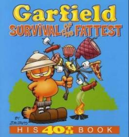 Garfield: Survival of the Fattest: His 40th Book加菲猫系列#40,英文原版