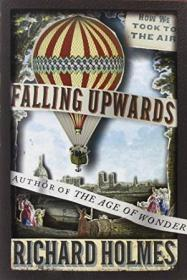 Falling Upwards: How We Took to the Air-向上坠落:我们是如何升空的