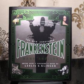 The New Annotated Frankenstein 弗兰肯斯坦/科学怪人诺顿详注版 Norton Annotated Books 诺顿详注版 诺顿详注丛书 超大开本 超详注释 超多精美插图 诺顿出品必是精品
