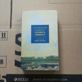 The Collected Essays of Elizabeth Hardwick 伊丽莎白·哈德威克的论文集