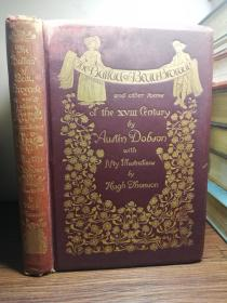 1892年 THE BALLAD OF BEAU BROCADE AND OTHER POEMS BY HUGH THOMSON  含50副插图  两侧毛边  书顶刷金 烫金封面