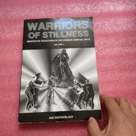 WARRIORS OF STILLNESS