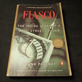 Fiasco:The Inside Story of a Wall Street Trader