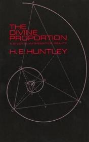 The Divine Proportion: A Study in Mathematical Beauty (Dover Books on Mathematics)-神圣比例:数学美研究(多佛数学书籍)