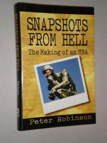 Snapshots from Hell: The Making of an MBA-地狱快照:MBA的诞生