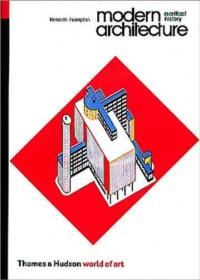 Modern Architecture:A Critical History