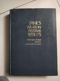janes weapon systems 1974-1975【sixth   edition】【大16开硬精装英文版如图实物图】