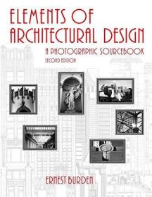 ElementsofArchitecturalDesign:APhotographicSourcebook,2ndEdition