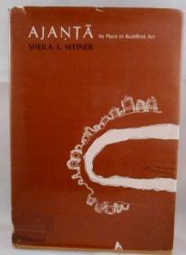 Ajanta: Its Place in Buddhist Art-阿甘他在佛教艺术中的地位