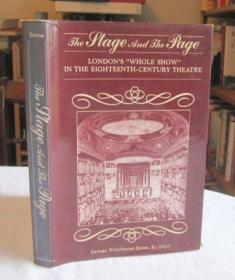 """The Stage and the Page: London's """"Whole Show"""" in the Eighteenth-Century Theatre-舞台与页面:18世纪伦敦戏剧的""""全场演出"""""""