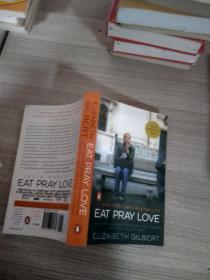 英文原版 Eat, Pray, Love: One Woman's Search for Everything Across Italy, India and Indonesia