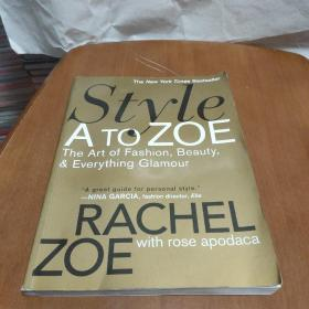 Style A to Zoe:The Art of Fashion, Beauty, & Everything Glamour  (英文版)
