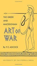 The Greek and Macedonian Art of War-希腊和马其顿的战争艺术