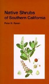 Native Shrubs of Southern California (California Natural History Guides: 15)-南加州的本地灌木(加利福尼亚自然历史指南:15)