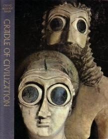 Cradle of Civilization (The Great Ages of Man: A History of the Worlds Great Cultures)-文明的摇篮(人类的伟大时代:世界伟大文化的历史)