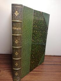 1848年  ESSAYS WRITTEN IN THE INTERVALS OF BUSINESS  手工竹节皮脊 三面刷金 带精美赠言 17X12CM
